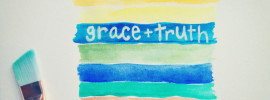 grace and truth watercolors