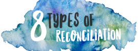8 Types of Reconciliation Hope For Life