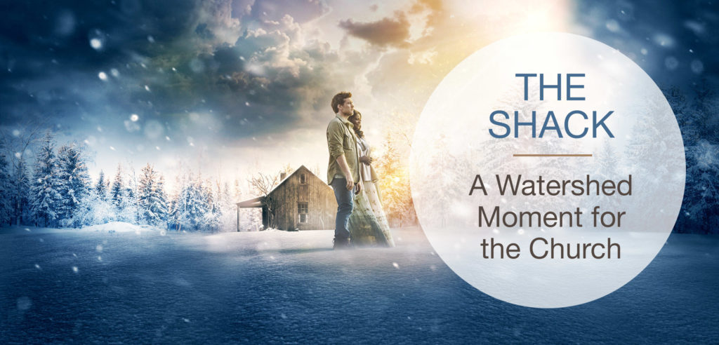 The Shack: A Watershed Moment