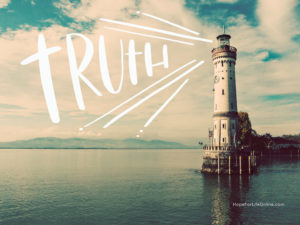 Why Truth Matters | Hope For Life